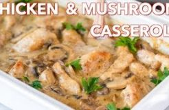 Dinner: Chicken and Mushroom Casserole Recipe - Natasha
